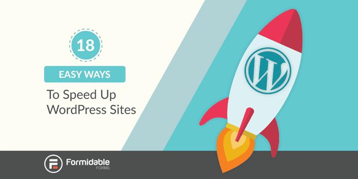18 Easy Ways to Speed Up WordPress Sites