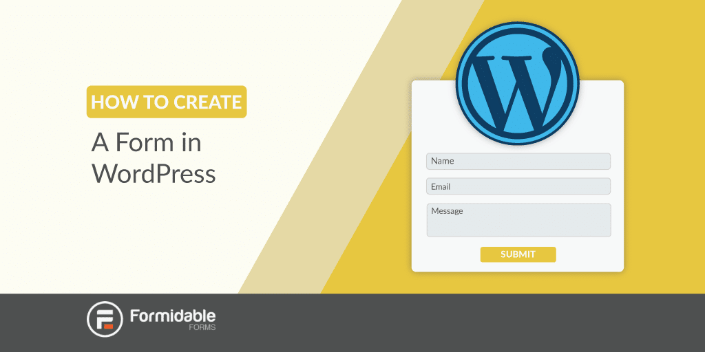 How to Create a Form in WordPress