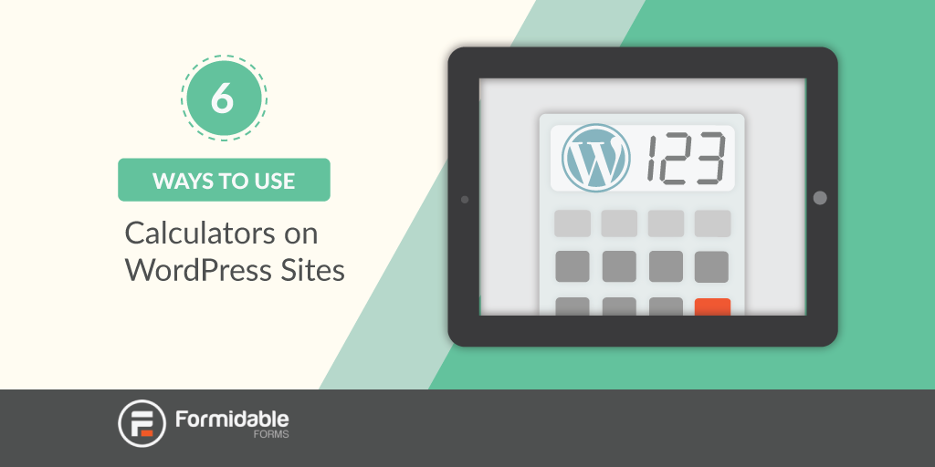 Ways to Use Calculators on WordPress Sites