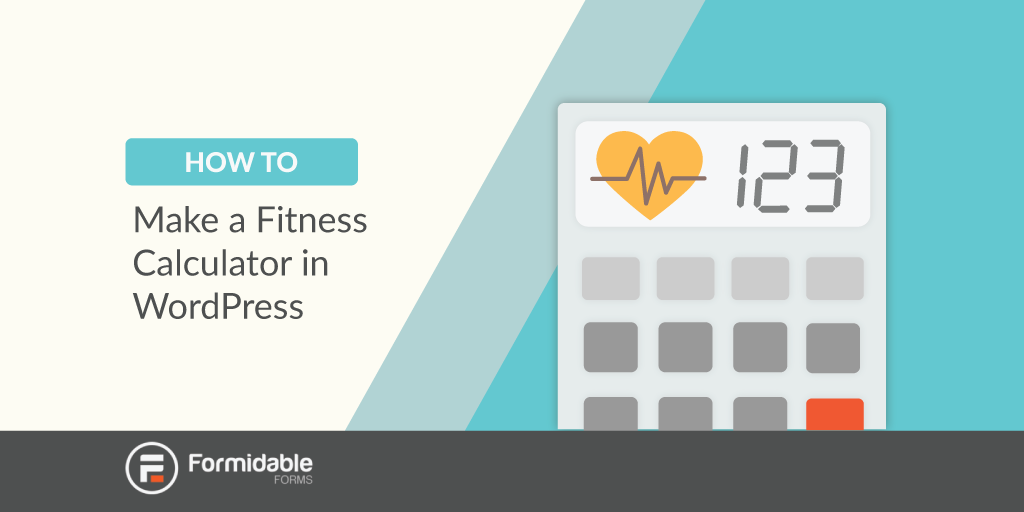 How to Make a Fitness Calculator in WordPress