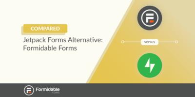 Jetpack Forms Alternative: Formidable Forms vs Jetpack Compared