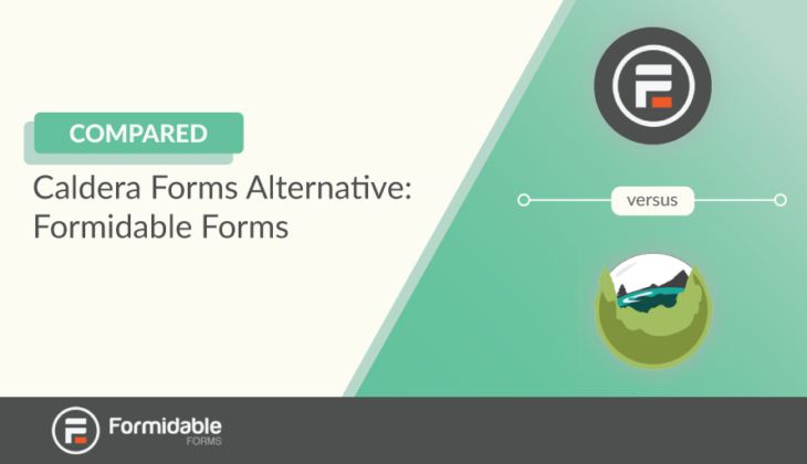 Caldera Forms Alternative Compared