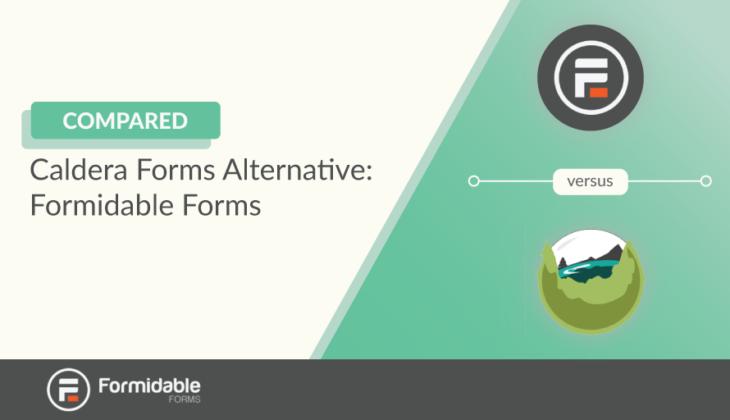 Caldera Forms Alternative Compared