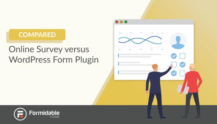 Online Survey vs WordPress Form Plugin Compared