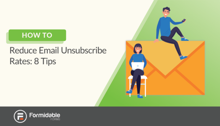 How to Reduce Email Unsubscribe Rates