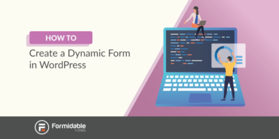 How to create a dynamic form in WordPress