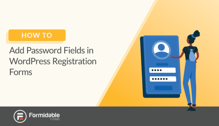 how to add password fields in WordPress registration forms