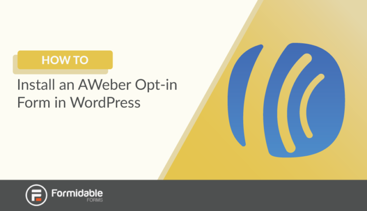 How to Install an AWeber Opt-in Form in WordPress