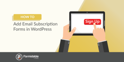 How to add email subscription forms in WordPress