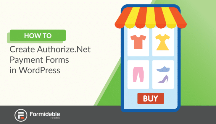create Authorize.Net payment forms in WordPress