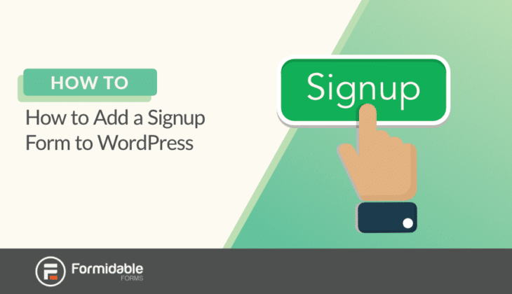 how to add a signup form to WordPress