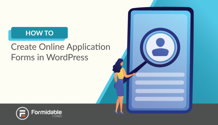 How to create online applications forms in WordPress