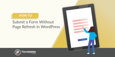 how to submit a form without page refresh in WordPress