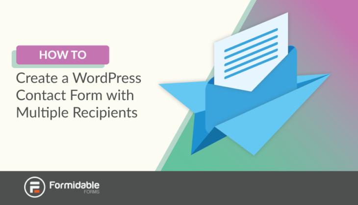 WordPress contact form multiple recipients