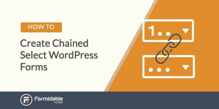How to Create Chained Select WordPress Forms