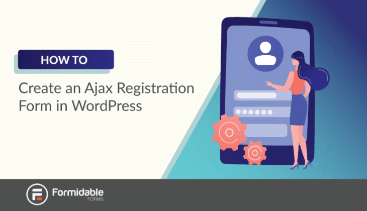 how to create ajax registration form WordPress