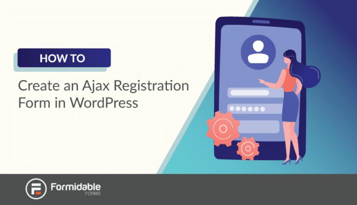 how to create ajax registration form WordPress