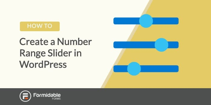 How to Create a Number Range Slider in WordPress Forms