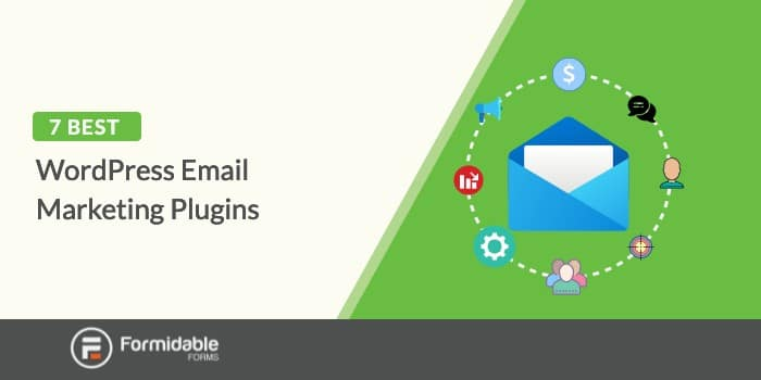 the top 7 email marketing plugins for WordPress