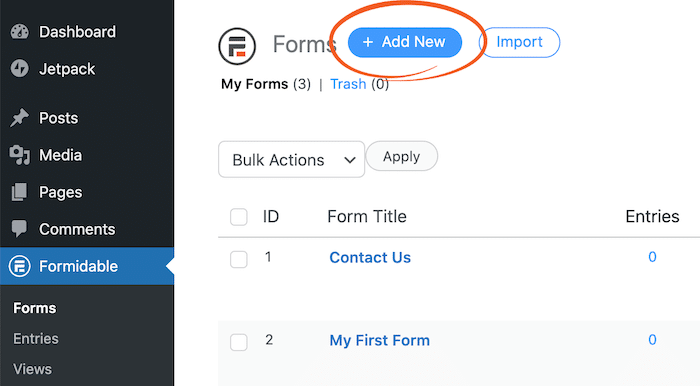 Adding a new Formidable Form. The first step to using WordPress to display form submissions.