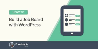 How to build a job board with WordPress