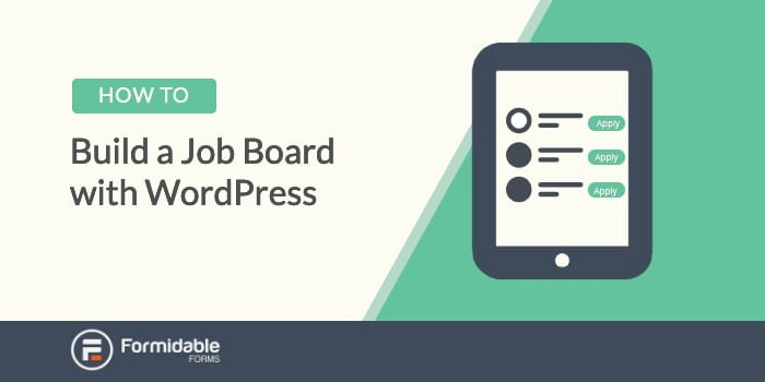 How to Build a Job Board Site With WordPress