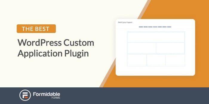 The best WordPress custom application plugin