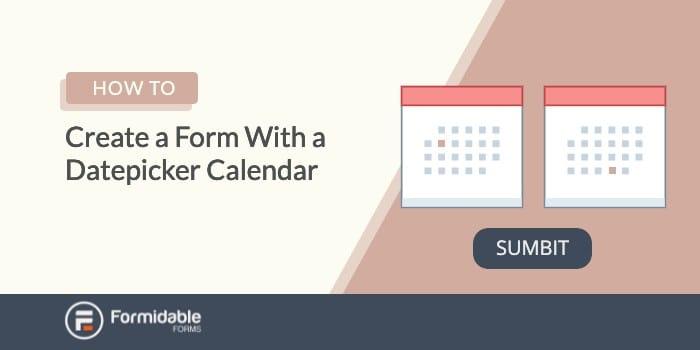 wordpress form datepicker calendar