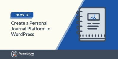 How to Create a Personal Journal Platform in WordPress