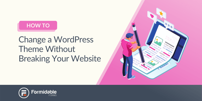 How to change a WordPress theme the best way
