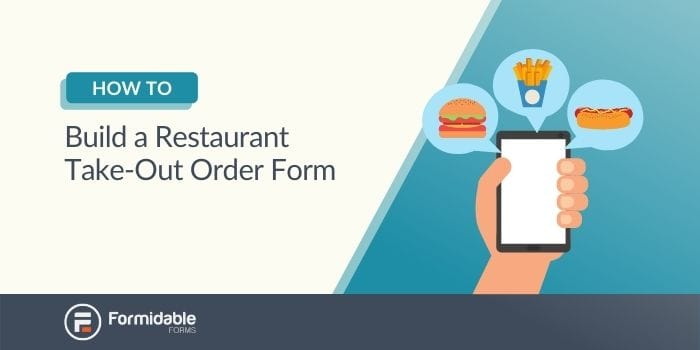 How to Build a Restaurant Take-Out Order Form and a WordPress restaurant online ordering form