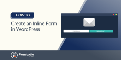 how to create an inline form in WordPress