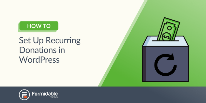 how to set up recurring donations in WordPress