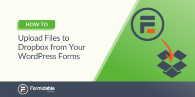 How to Upload Files to Dropbox from Your WordPress Forms