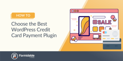 How to Choose the Best WordPress Credit Card Payment Plugin