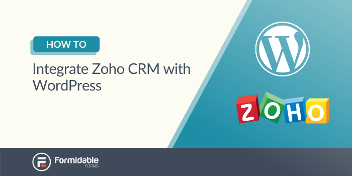 How to Integrate Zoho CRM with WordPress