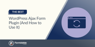 The Best WordPress Ajax Form Plugin (And How to Use It)