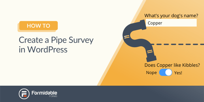 How to Create a Pipe Survey in WordPress